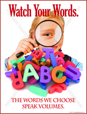 Watch Your Words Posters